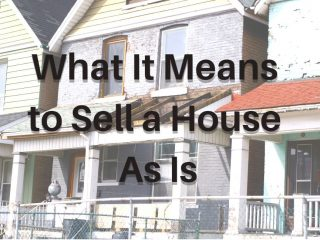 What does it mean to sell a house as is?